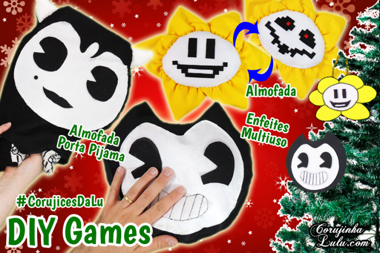 Diy Games Natal / Halloween - Como Fazer Kit Undertale e Bendy and the Ink Machine | Corujices da Lu