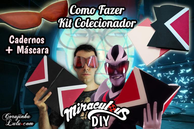 Diy Miraculous Ladybug 2 Temporada: Como Fazer Kit Colecionador - Volta às Aulas | Corujices da Lu