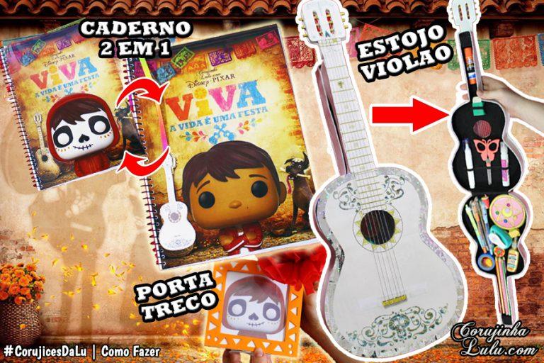 DIY Material Escolar - Como Fazer Estojo de Violão + Caderno Caveira Mexicana + Porta-treco com foto | Corujices da Lu Disney Pixar Viva - A Vida é uma Festa