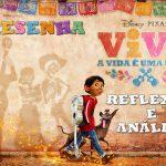 Filme: Viva – A Vida é uma Festa (2018 – Disney Pixar) | Resenha de Cinema