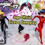 Jogo Oficial – Miraculous: Ladybug & Cat Noir – Gameplay e Dicas