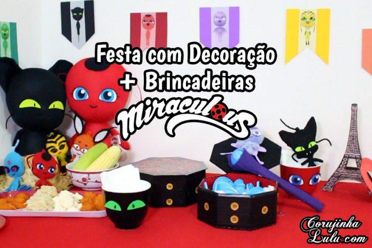 Diy Miraculous Como Fazer Brincadeiras + Festa da Ladybug, Cat Noir e Kwamis | Corujices da Lu