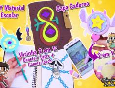 Diy Disney – Star Vs As Forças do Mal 3 – Como Fazer Material Escolar Livro de Feitiços + Varinha da Star Butterfly 2 em 1 + Marco | Corujices Da Lu