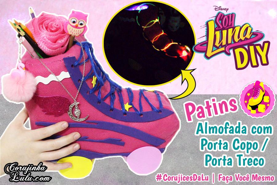 Diy Disney Sou Luna 3 Como Fazer Patins Da Luna De Almofada
