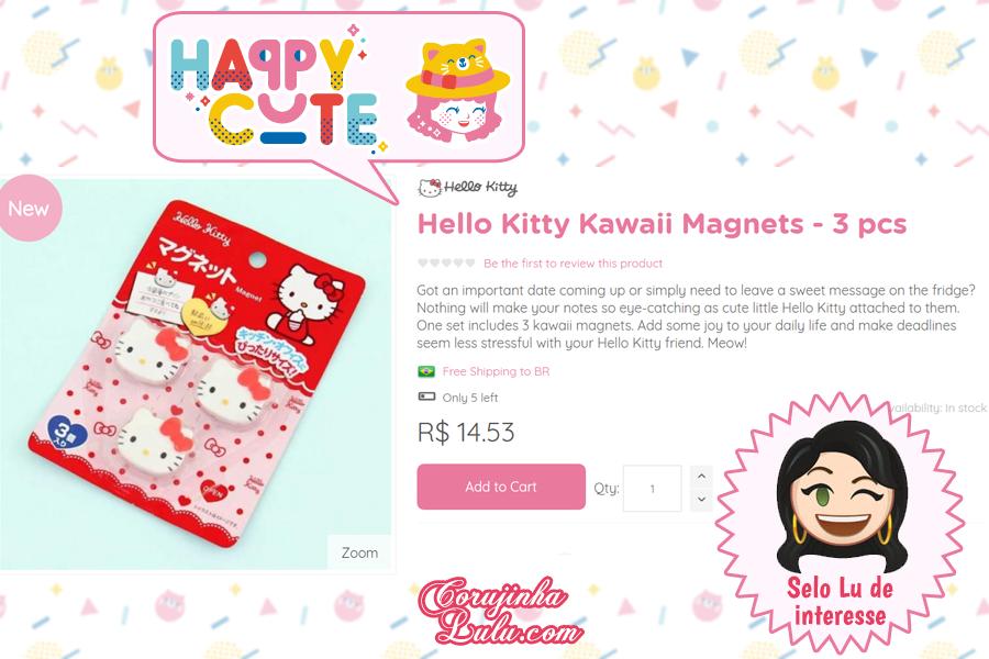 Ímãs da Hello Kitty da Happy Cute Shop - mais uma Loja Super Kawaii com Frete Grátis | ©CorujinhaLulu.com