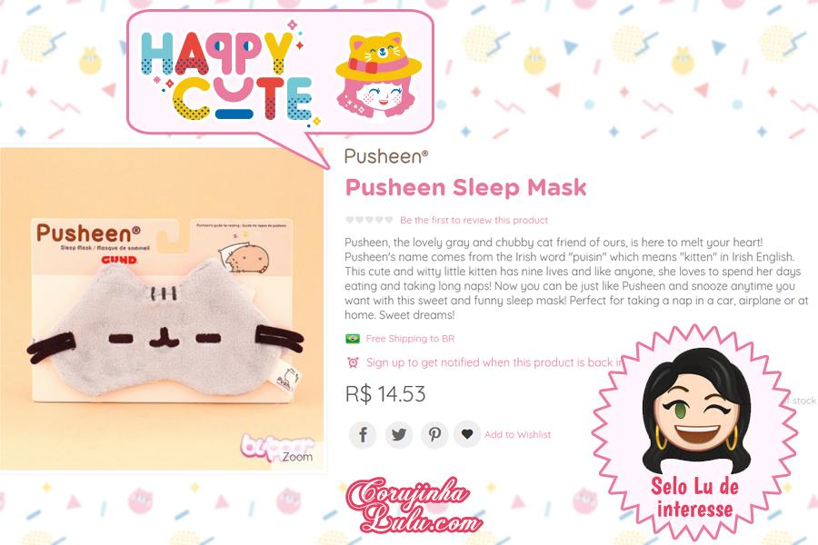 Máscara de Dormir Pusheen da Happy Cute Shop - mais uma Loja Super Kawaii com Frete Grátis | ©CorujinhaLulu.com