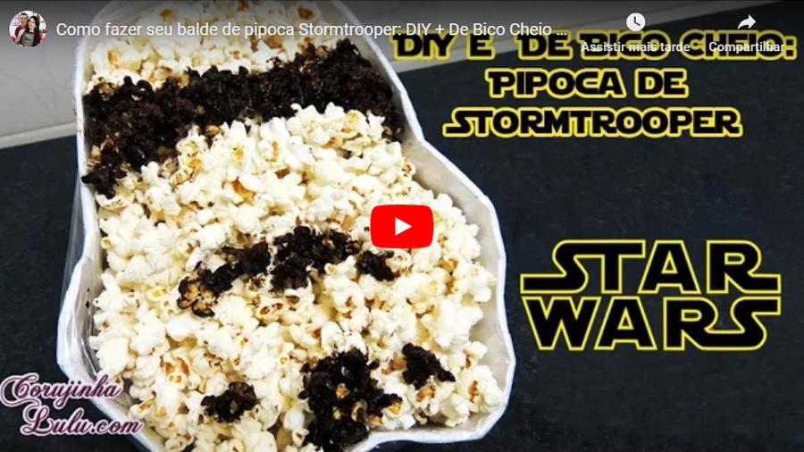 DIY Star Wars Balde de pipoca Stormtrooper Corujices da Lu + Receita De Bico Cheio