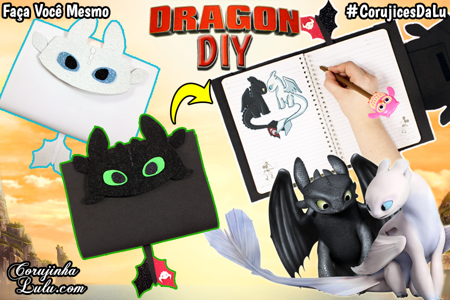 Diy Material Escolar - Capa de Caderno Banguela e Fúria da Luz - Como Treinar O Seu Dragão 3 - Corujices da Lu | ©CorujinhaLulu.com volta as aulas night fury light fury how to train your dragon