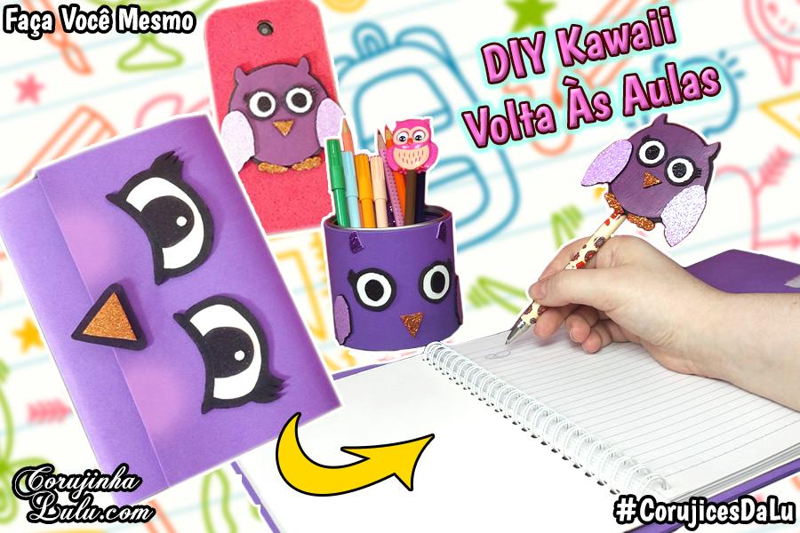 Ideias Kawaii de Volta Às Aulas Diy Material Escolar | Corujices da Lu + Sorteio | ©CorujinhaLulu.com corujinhalulu corujinha lulu #corujicesdalu