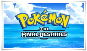 Pokémon Temporada 15 - Preto & Branco - Destinos Rivais