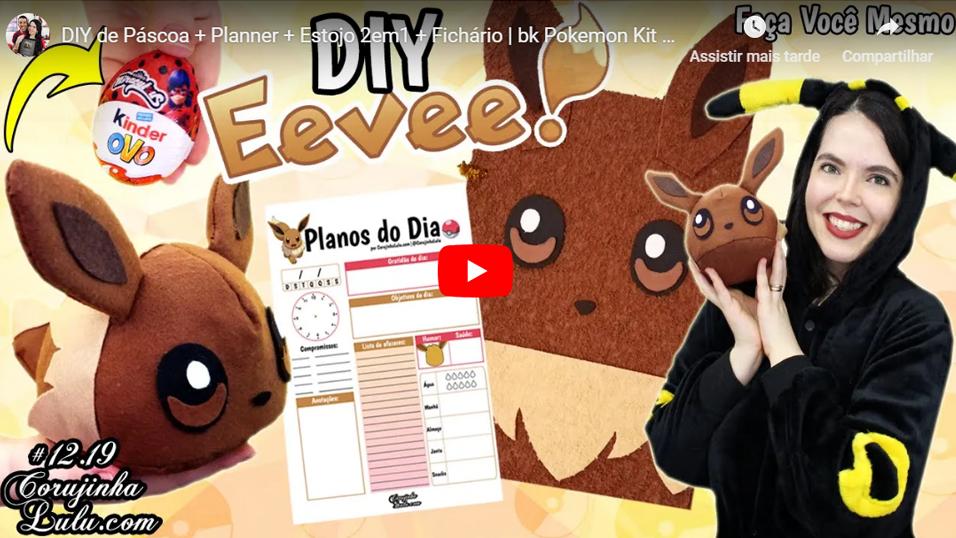 Assistir Pokémon em português: DIY de Páscoa + Planner + Estojo 2em1 + Fichário | bk Pokemon Kit Eevee