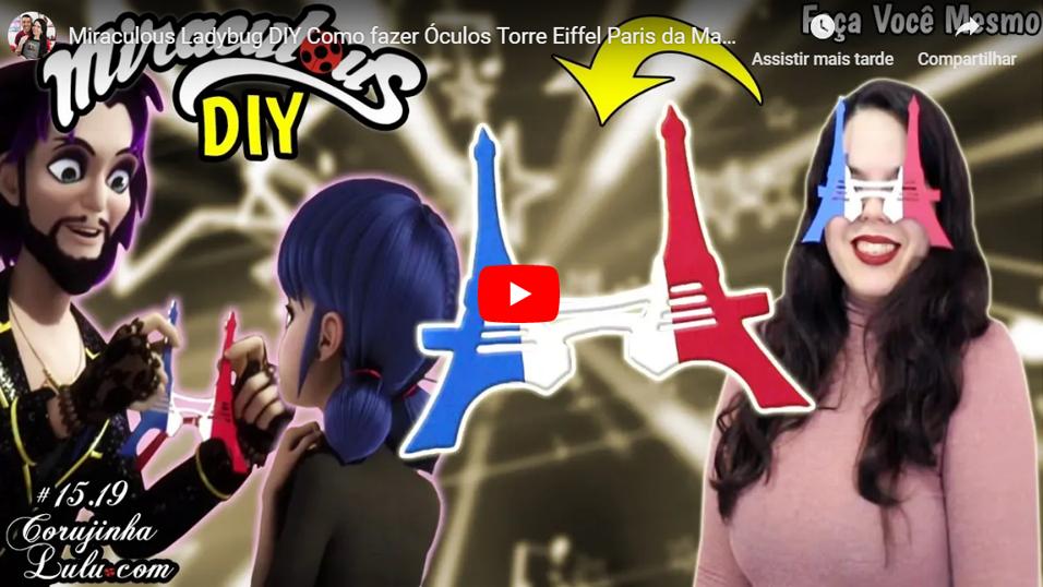 Assistir Miraculous Ladybug em português: 🐞 DIY Fácil Como fazer Óculos Torre Eiffel Paris da Marinette - Corujices da Lu | Luciene Sans | Corujinha Lulu